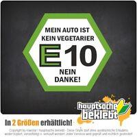 E10 Nein Danke - csd0172 Autoaufkleber Sticker Aufkleber KFZ Flagge