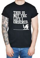"""Dirty Fingers Funny Man's T-Shirt """"This is Not the Life I Ordered"""" Men Gift"""