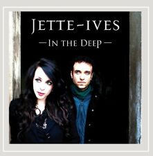 JETTE-IVES ~ In The Deep ~ 2006 USA 11-track CD album ~ Trip Hop, Electronic~NEW