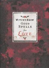 Witch's Brew: Good Spells for Love by Bree, Witch