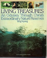 Living Treasures: An Oddyssey Through China's Extraordinary Nature Reserves