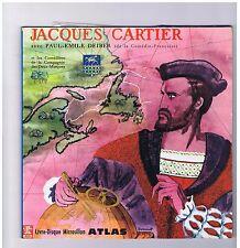 LP 25 CM 10 INCH. JACQUES CARTIER DECOUVRE LE CANADA