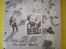 DAVID ESSIG - WHILE LIVING IN THE GOOD YEARS - NEW