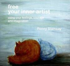 Free Your Inner Artist, Penny Stanway, Good, Paperback