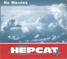 HEPCAT -  NO WORRIES- CD  SINGOLO RARISSIMO SIGILLATO