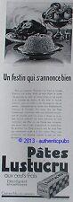PUBLICITE LUSTUCRU PATES AUX OEUFS FRAIS CARTIER MILLON FESTIN POULET DE 1929 AD
