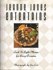 Jeanne Jones Entertains: Cook It Light Menus for E