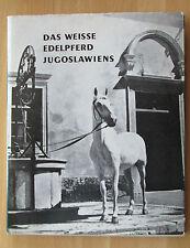 Buch Edel-Pferde Jugoslawiens Lipizzaner Kutschen Gestüt Dakova Lipica 1968
