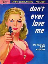 Dont ever love me High Quality Metal Magnet 3 x 4 inches 9494