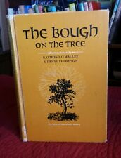 The Bough on the Tree: The Tree in The Wood Book 4 Poems O'Malley Thompson
