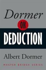 Dormer on Deduction (MASTER BRIDGE), Dormer, Albert, 0297871412, New Book