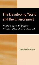 The Developing World And The Environment: Making The Case For Effective Prote...