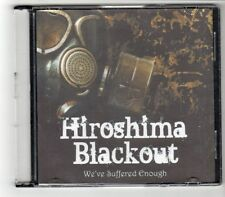 (GJ844) Hiroshima Blackout, We've Suffered Enough - CD