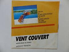 VENT COUVERT Week end in Paris Without reason CA 94642 Foire de Nantes