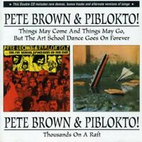 Pete Brown & Piblokto! - Things May Come.../Thousands on a Raft (2001)  2CD  NEW