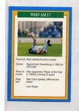 (Jm917-100) RARE,Q.O.S Who Am I , Uwe Rosler ,Soccer 1994 MINT