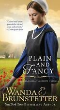 Brides of Lancaster County: Plain and Fancy 3 by Wanda E. Brunstetter (2014,...