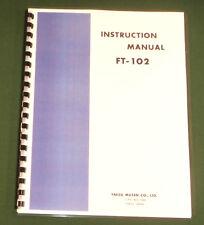 Yaesu FT-102 Instruction Manual -  Premium Card Stock Covers & 28 LB Paper!