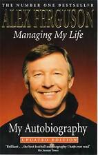 Managing My Life: The Autobiography, Alex Ferguson | Paperback Book | Acceptable