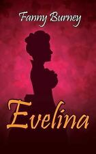Evelina by Fanny Burney (2011, Hardcover)