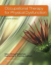 Occupational Therapy for Physical Dysfunction by Radomski and Trombly