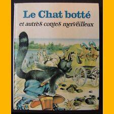 Contes des Mille et une Images LE CHAT BOTTÉ ET AUTRES CONTES MERVEILLEUX 1980