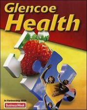 Glencoe Health: Glencoe Health Student Edition 2011 by McGraw-Hill Education Sta