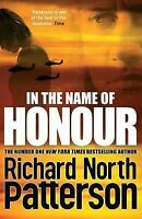 Richard North Patterson In the Name of Honour Excellent Book