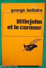 LITTLEJOHN ET LE CORONER GEORGE BELLAIRS N 1413 LE MASQUE