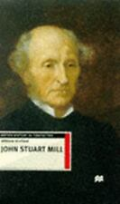 John Stuart Mill (British History in Perspective)