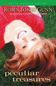 Katie Weldon Ser.: Peculiar Treasures by Robin J. Gunn and Robin Jones Gunn...