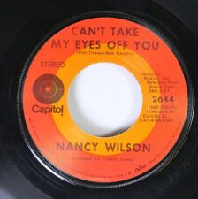 Soul 45 Nancy Wilson - Can'T Take My Eyes Off You / Do You Know Why? On Capitol