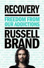 Recovery: Freedom from Our Addictions by Russell Brand: New