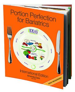 Portion Perfection Portion Control for Bariatrics Book 2021 Edition