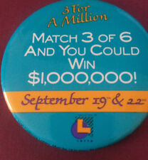 3 FOR A MILLION Super LOTTO Match 3 of 6 and win 1,000,000! Button Badge Pinback