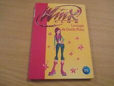 winx club tome 35 la magie du cercle blanc (bibliotheque rose)