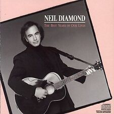 Neil Diamond - The Best Years of Our Lives (Cd, Dec-1988, Columbia (U