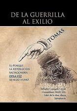 De la Guerrilla Al Exilio by Tomas (2011, Paperback)