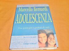 marcello bernardi adolescenza una guida per i genitori di oggi 1998