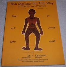 Thai Massage the Thai Way: Healing Body and Mind Jan Chaithavuthi pb
