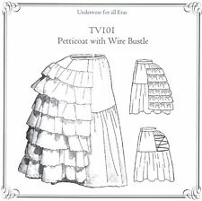 Sewing Pattern for womens Old WEST Wire Bustle with Petticoat TV101