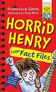 Horrid Henry Funny Fact Files by Francesca Simon   **WBD 2017 NEW PAPERBACK**