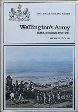 Wellington's Army In the Peninsula 1808-1814 by Michael Glover