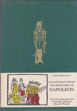 En écoutant parler les grognards de Napoléon.FLEISCHMAN (Théo).