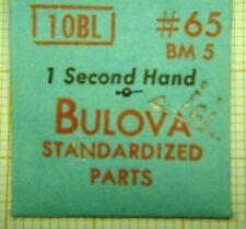 1 AIGUILLE SECONDE NEUVE BLEUIE POUR MONTRES BRACELET BULOVA 10BL OU LIP T18