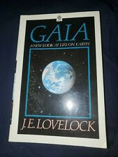Gaia: A New Look at Life on Earth By J. E. Lovelock [paperback]