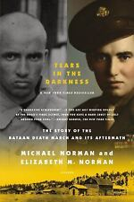 Tears in the Darkness: The Story of the Bataan Death March and Its Aft-ExLibrary