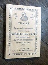 Pelletan / R. P. Henry - Traité Moyens Guérir Maladies LA TRAPPE Sablé / Sarthe