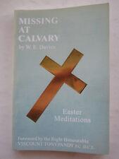 Missing at Calvary - W E Davies