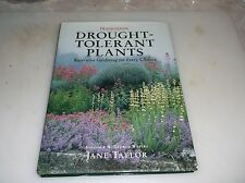 Drought-Tolerant Plants: Waterwise Gardening for Every Climate by Jane Taylor